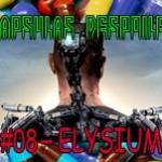 Capsulas Despoiler #08- Elysium