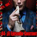 PYQ 84- ¡El Episodio Gourmet!