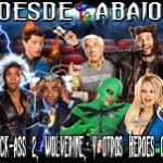 D.A. 97- ¡Kick-Ass 2, Wolverine Y Otros Héroes Chafas!