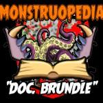 """Monstruopedia: """"Doc. Brundle"""""""