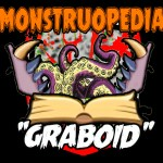 """Monstruopedia: """"Graboid""""."""