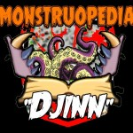 "Monstruopedia: ""Djinn"""