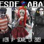 D.A. 139 A- Scare LA 2015!