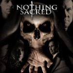 """Nothing Sacred"" A cool weird mix of dark fantasy"