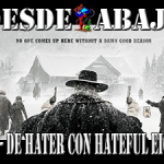 D.A. 156- De Hater Con Hateful Eight!