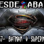 D.A. 167- Batman V Superman