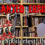 D.A. Ranteo Ebrio #9- SpoilerFest pt2