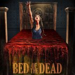 "From Fantasia 2016: ""Bed Of The Dead"""