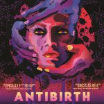 """Antibirth"": A really F-d up trip…  On VOD September 2nd"