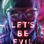 """Let's Be Evil"": a review without spoilers."