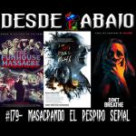 D.A. 179- Masacrando El Respiro Serial