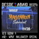 Reto Kosnar S02E05- WNUF Halloween Special