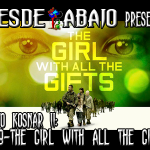 Reto Kosnar S02E09- The Girl With All The Gifts