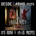 Reto Kosnar S02E15- Los Inocentes