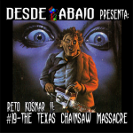 Reto Kosnar S02E19- The Texas Chainsaw Massacre