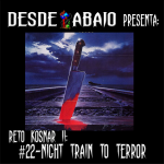 Reto Kosnar S02E22- Night Train to Terror