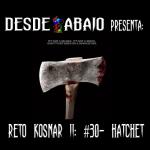 Reto Kosnar S02E30- Hatchet