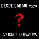Reto Kosnar S02E31- Episodio Final