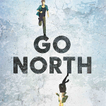 """""""Go North"""" review:  On VOD and theaters on January 13th.."""