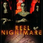 "Review of ""Reel Nightmare"": Available on Dvd and VOD on February 7th."