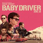 "Reseña de ""Baby Driver"" Sin Spoilers."