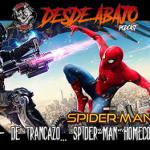 D.A. 197-  De trancazo… Spider-Man Homecoming