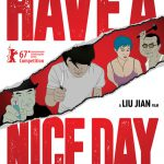"From Fantasia 2017: ""Have A Nice Day"""