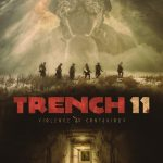 "From Cinepocalypse 2017: ""Trench 11"""