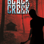 """Black Creek"" Brings sins, death and redemption."