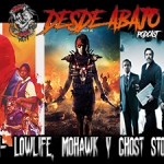D.A. 214- Lowlife, Mohawk y Ghost Stories