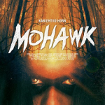 """Mohawk"": A review about Pride, Blood and Revenge"