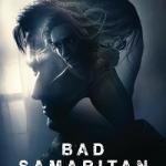 """""""Bad Samaritan"""": No hay buena acción que no salga castigada."""