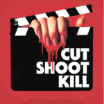 «Cut Shoot Kill»: or «How to make a realistic slasher film», available on VOD August 8th.!