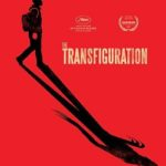 «The Transfiguration»: Available on VOD on 08/08/17