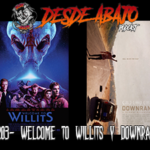 D.A. 203- Welcome to Willits y Downrange