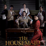 «The Housemaid» unlocks forbidden passions and vengeful ghosts.