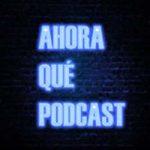 DAWT: Ahora Qué Podcast #40 Dulce Soledad